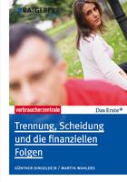ARD Ratgeber Recht Trennung, Scheidung und die finanziellen Folgen