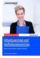 ARD Ratgeber Recht Arbeitsvertrag und Aufhebungsvertrag