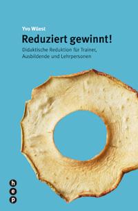 Buchcover Reduziert gewinnt! - Ivo Wüest