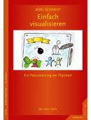 Buchcover Einfach visualisieren von Jörg Schmidt