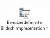 PowerPoint: Benutzerdefinierte Bildschirmpräsentation