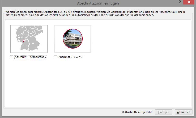 Screenshot des Dialogfeldes Abschnittszoom einfügen mit zwei Folienminiaturen (Karte von Süddeutschland und rundes Foto des Bundesverfassungsgerichts)
