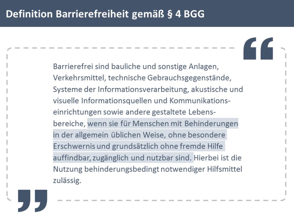 Folie mit Gesetzestext: Definition Barrierefreiheit gemäß § 4 BGG; der Text ist in große Anführungsstriche gesetzt