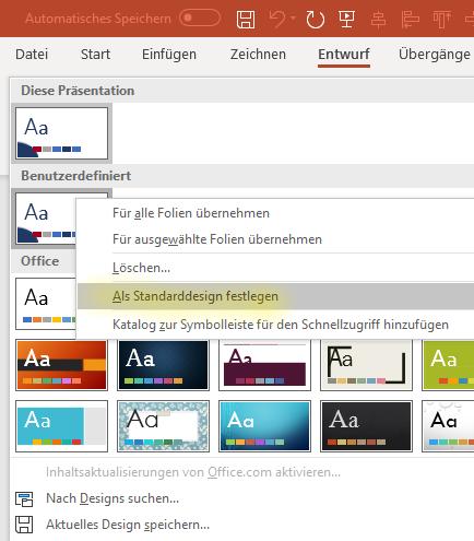 Benutzerdefiniertes Design als Standarddesign festlegen