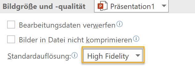 Screenshot PowerPoint Einstellung der Bildgröße und -qualität in den Optionen mit markierter Standardauflösung High Fidelity